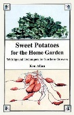 Sweet Potatoes for the Home Gardener