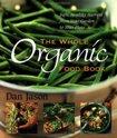 The Whole Organic Food Book